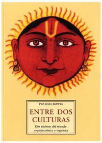 Entre Dos Culturas - Pratima Bowes
