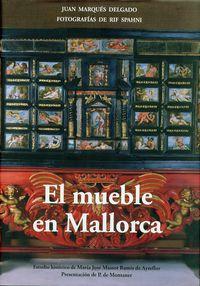 Mueble En Mallorca, El - Fotografias De Rif Spahni - Juan Marques Delgado