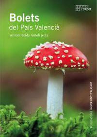 Bolets Del Pais Valencia - Antoni Belda Antoli