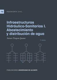 (3 Ed) Infraestructuras Hidraulico-Sanitarias I - Abastecimiento Y Distribucion De Agua - Arturo Trapote Jaume