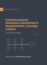 (3 Ed) Infraestructuras Hidraulico-Sanitarias Ii - Saneamiento Y Drenaje Urbano - Arturo Trapote Jaume