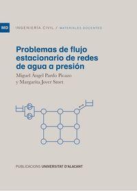 PROBLEMAS DE FLUJO ESTACIONARIO DE REDES DE AGUA A PRESION