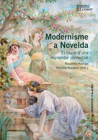 MODERNISME A NOVELDA - EL LLEGAT D'UNA ESPLENDOR COMERCIAL