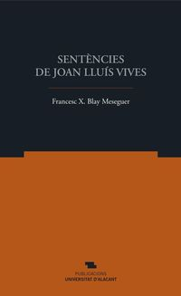 SENTENCIES DE JOAN LLUIS VIVES