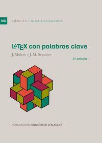 (2 ED) LATEX CON PALABRAS CLAVE