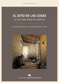 SITIO DE LAS COSAS, EL - LA ALTA EDAD MEDIA EN CONTEXTO