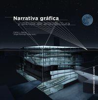 NARRATIVA GRAFICA Y DIBUJO DE ARQUITECTURA