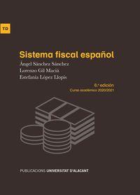 (6 ED) SISTEMA FISCAL ESPAÑOL