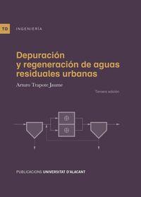 DEPURACION Y REGENERACION DE AGUAS RESIDUALES URBANAS