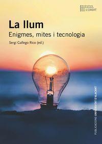 LA LLUM - ENIGMES, MITES I TECNOLOGIA