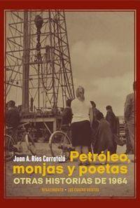 PETROLEO, MONJAS Y POETAS