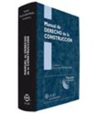 MANUAL DE DERECHO DE LA CONSTRUCCION