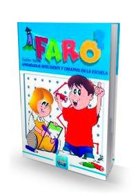Faro 2 - Aprendizaje Inteligente Y Creativo En La Escuela - Carlos Yuste