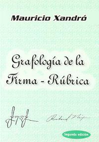 GRAFOLOGIA DE LA FIRMA-RUBRICA