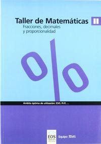 Taller De Matematicas Ii. Fracciones, Decimales Y Proporcionalidad - Equipo Pms