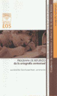 Programa De Refuerzo De La Ortografia Contextual - Jesus  Vidal Garcia  /  Daniel   Gonzalez Manjon  /  J. A.  Herrera Lara