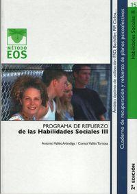 Programa Refuerzo Habilidades Sociales Iii - Antonio  Valles Arandiga  /  Consol  Valles Tortosa