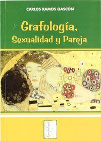 grafologia sexualidad y pareja - Carlos Ramos Gascon