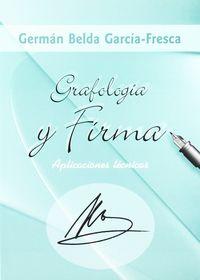 GRAFOLOGIA Y FIRMA - APLICACIONES TECNICAS
