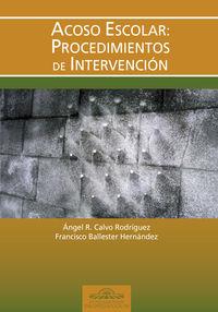 ACOSO ESCOLAR - PROCEDIMIENTOS DE INTERVENCION