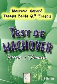 test de machover, pareja y familia - Mauricio Xandro / Teresa Belda