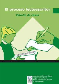 PROCESO LECTOESCRITOR, EL - ESTUDIO DE CASOS
