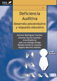 DEFICIENCIA AUDITIVA - DESARROLLO PSICOEDUCATIVO Y RESPUESTA EDUCATIVA
