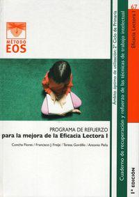 Eficacia Lectora I - Programa De Rufuerzo - C.  Flores  /  [ET. AL. ]