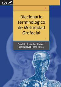 DICC. TERMINOLOGICO DE MOTRICIDAD OROFACIAL