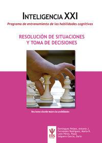 RESOLUCION DE SITUACIONES Y TOMA DE DECISIONES - INTELIGENCIA XXI - PROGRAMA DE ENTRENAMIENTO DE LAS HABILIDADES COGNITIVAS