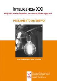 PENSAMIENTO INVENTIVO - INTELIGENCIA XXI - PROGRAMA DE ENTRENAMIENTO DE LAS HABILIDADES COGNITIVAS