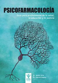 PSICOFARMACOLOGIA - GUIA PARA PROFESIONALES DE LA SALUD, LA EDUCACION Y LA JUSTICIA