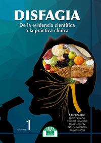 DISFAGIA - DE LA EVIDENCIA CIENTIFICA A LA PRACTICA CLINICA
