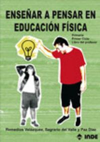 COMO ENSEÑAR A PENSAR EN EDUCACION FISICA - PRIMER CICLO DE PRIMARIA