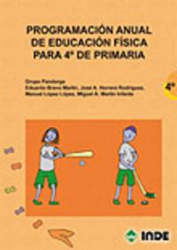 Programacion Anual De Educacion Fisica Para 4º De Primaria - Aa. Vv.
