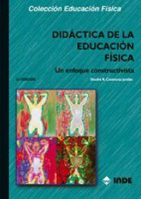 Didactica De La Educacion Fisica - Un Enfoque Constructivista - Onofre Contreras Jordan