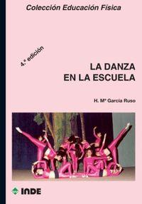 La danza en la escuela - Herminia Mª Garcia Ruso