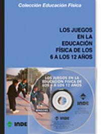 Juegos En La Educacion Fisica De Los 6 A 12 Años (+cd-rom)  (4ª Ed. ) - Aa. Vv.