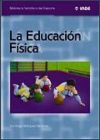 La educacion fisica - Domingo Blazquez Sanchez