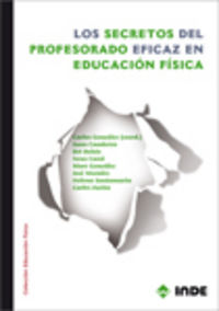 SECRETOS DEL PROFESORADO EFICAZ EN EDUCACION FISICA, LOS