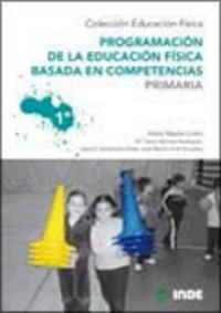 EP 1 - PROGRAMACION DE EDUCACION FISICA BASADA EN COMPETENCIAS