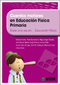 Cuentos Motores En Educacion Fisica Primaria - Aa. Vv.