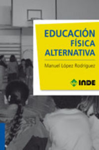 EDUCACION FISICA ALTERNATIVA