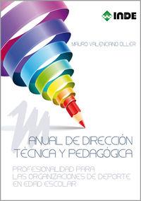 Manual De Direccion Tecnica Y Pedagogica - Mauro Valenciano Oller