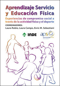 Aprendizaje Servicio Y Educacion Fisica - Laura  Rubio  /  Laura   Campo  /  Enri  Sebastiani