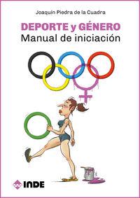Deporte Y Genero - Manual De Iniciacion - Joaquin Piedra De La Cuadra
