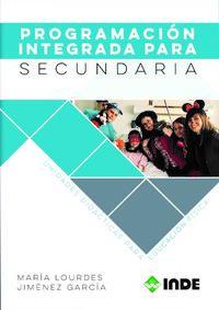 Programacion Integrada Para Secundaria - Unidades Didaticas Para Educacion Fisica - Maria Lourdes Jimenez Garcia