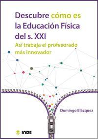 DESCUBRE COMO ES LA EDUCACION FISICA DEL S. XXI