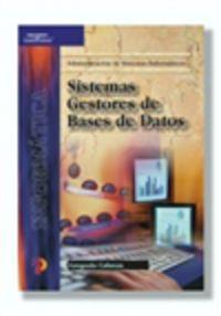 GS - SISTEMAS GESTORES DE BASES DE DATOS (LOGSE) - ADMINISTRACION DE SISTEMAS INFORMATICOS - INFORMATICA Y COMUNICACIONES