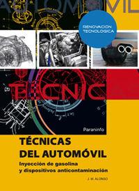 TECNICAS DEL AUTOMOVIL - INYECCION DE GASOLINA Y DISPOSITIVOS ANTICONTAMINACION